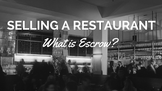 selling a restaurant what is escrow