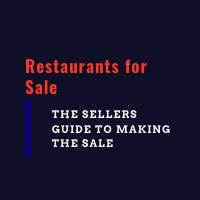 Restaurants fo rSale The Sellers Guide Click Here